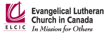 Evangelical Lutheran Church in Canada. In Mission for Others.